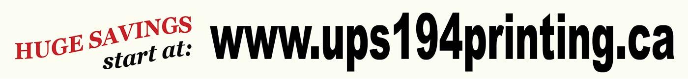 Huge Savings start at: www.ups194printing.ca