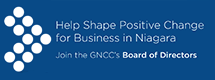 Join the GNCC's Board of Directors: Help Shape Positive Change for Business in Niagara