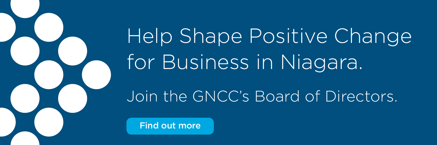 Help shape positive change for business in Niagara. Join our Board of Directors.