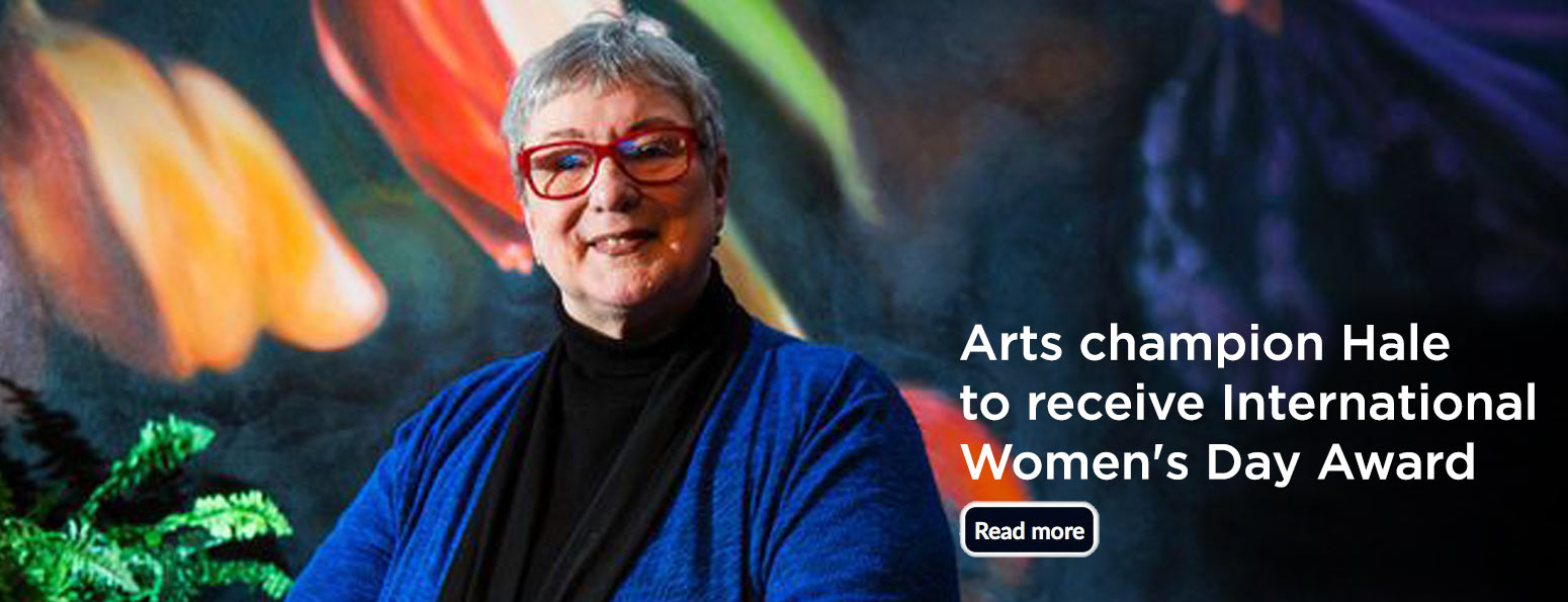 Arts champion Hale to receive International Women's Day Award