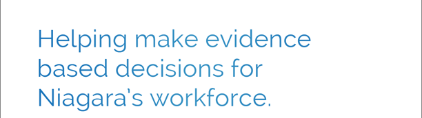 Helping make evidence based decisions for Niagara's workforce.