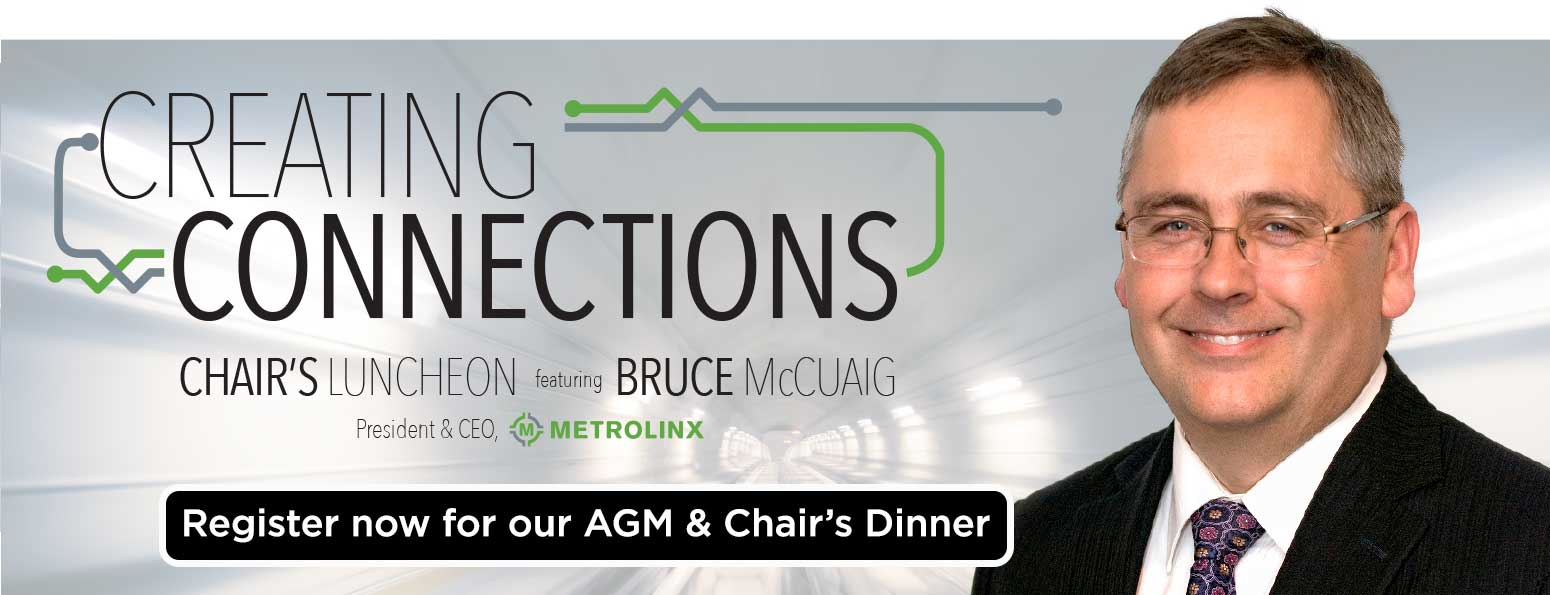 Creating Connections - Chair's Luncheon featuring Bruce McCuaig, President and CEO, Metrolinx