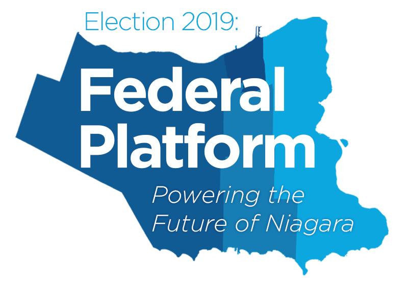 Election 2019 Federal Platform: Powering the Future of Niagara