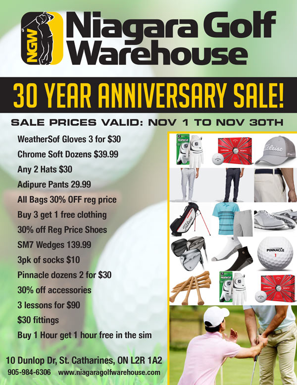 Niagara Golf Warehouse - 30 Year Anniversary Sale. Find out more at www.niagaragolfwarehouse.com