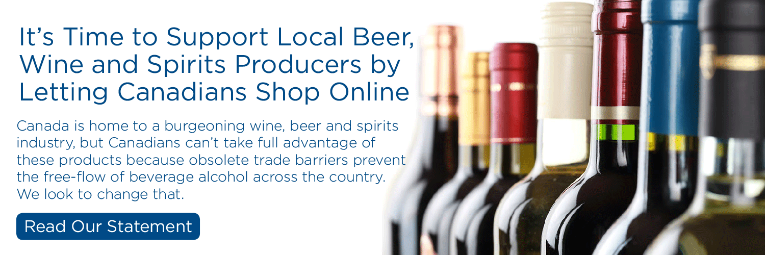 It's Time To Support Local Beer, Wine and Spirits Producers by Letting Canadians Shop Online