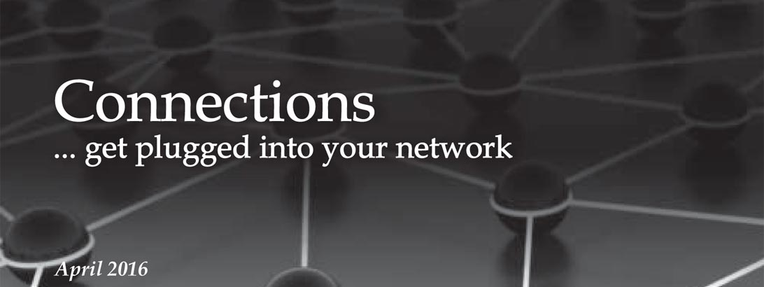 Connections... get plugged into your network