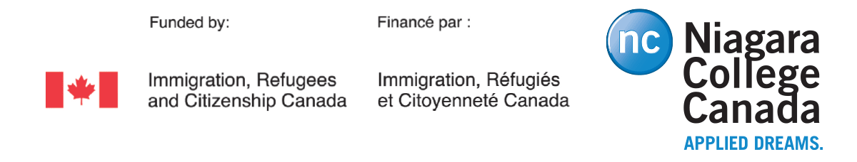 Funded by: Immigration, Refugees and Citizenship Canada - Niagara College Canada: Applied Dreams